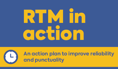 RTM in action - An action plan to improve reliability and punctuality